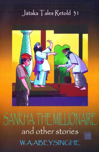 Sankha the millionaire and other stories