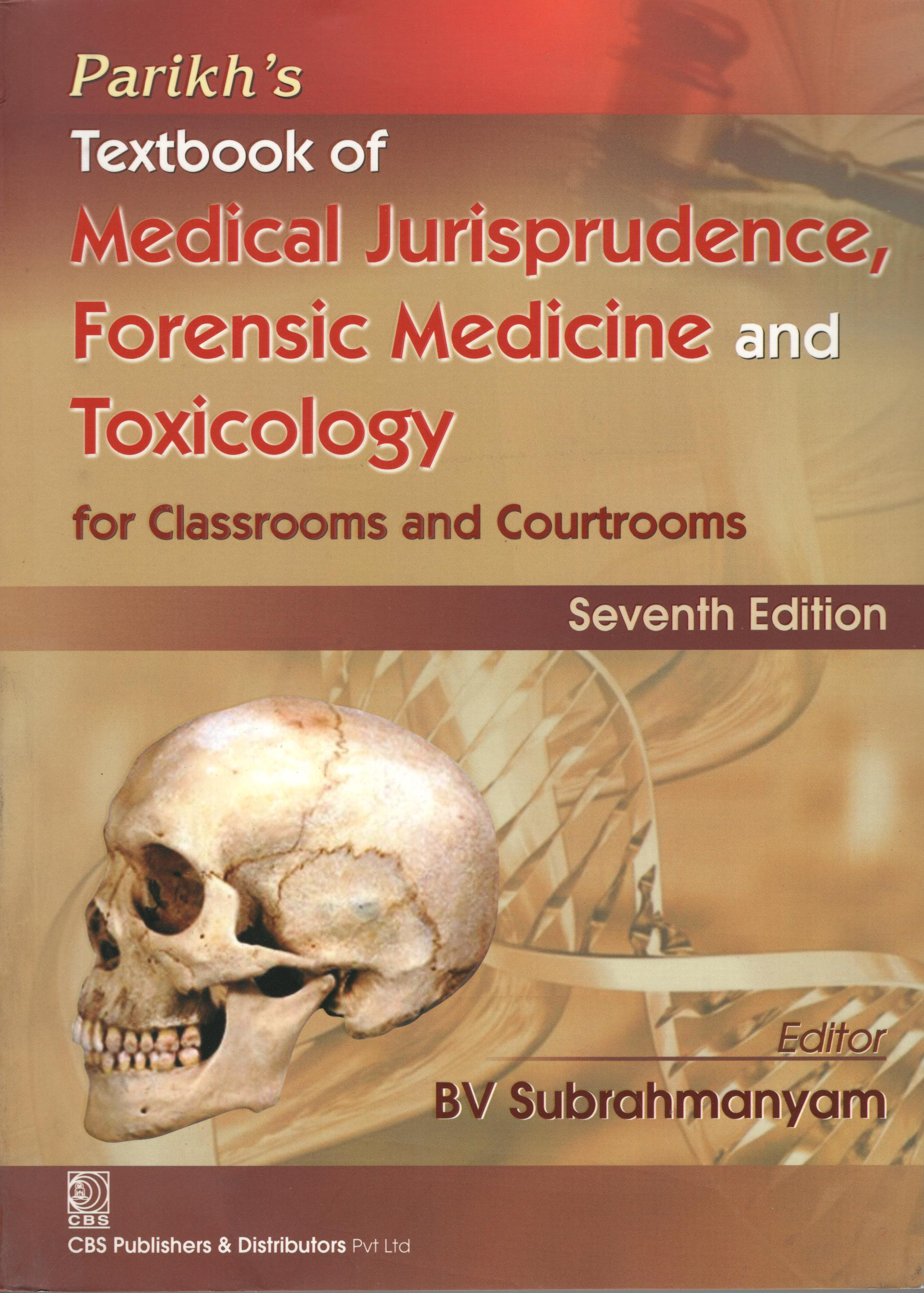 MEDICAL JURISPRUDENCE FORENSIC MEDICINE AND TOXICOLOGY