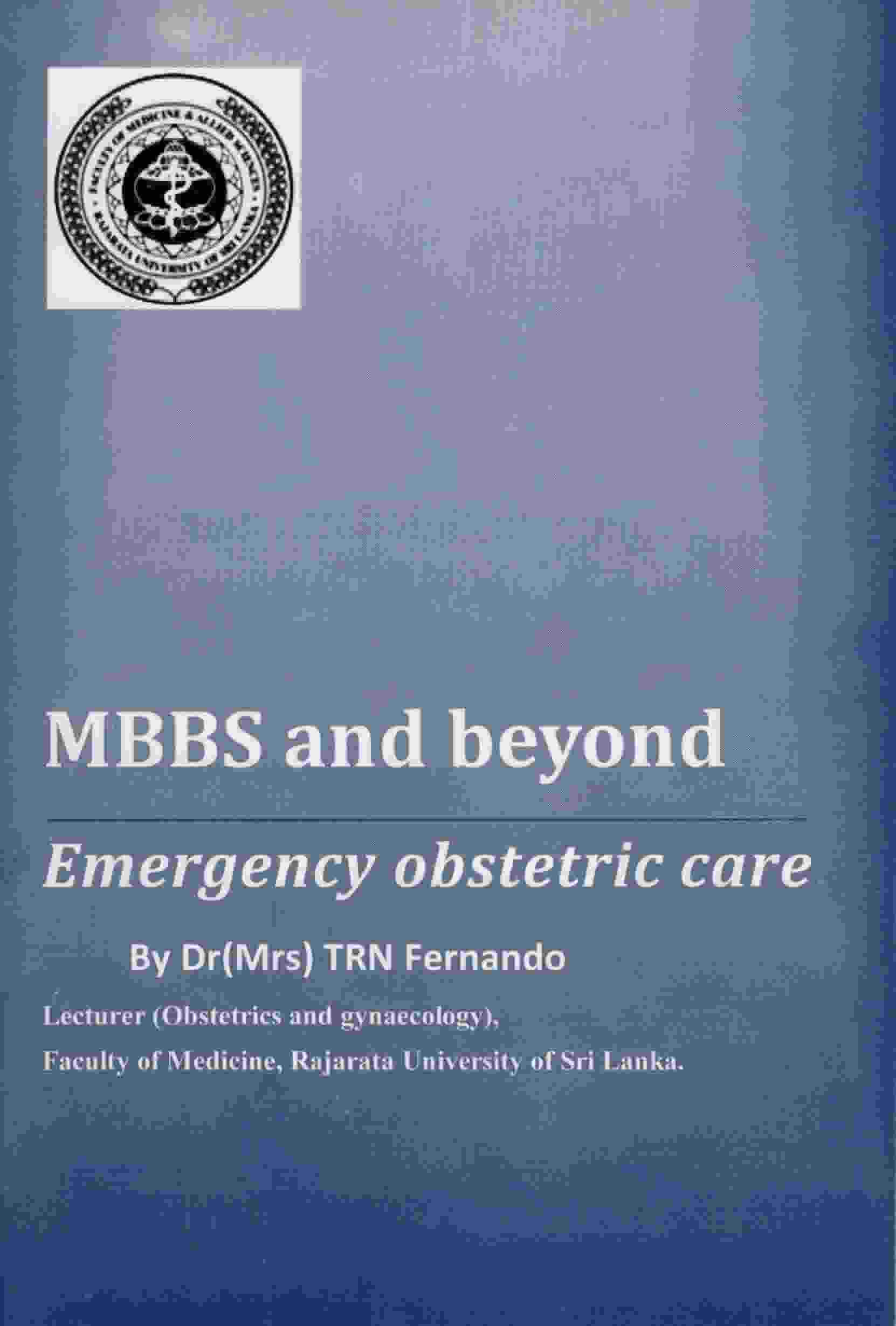 MBBS AND BEYOND EMERGENCY OBSTETRIC CARE