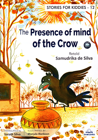 The Presence of mind of the Crow