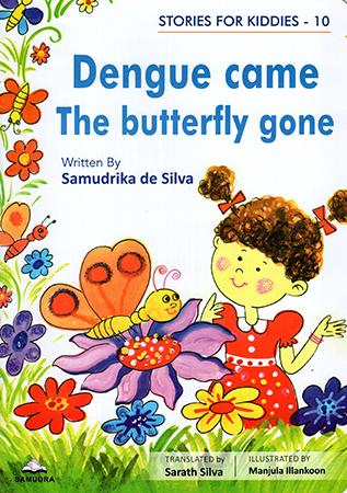 Dengue came The butterfly gone