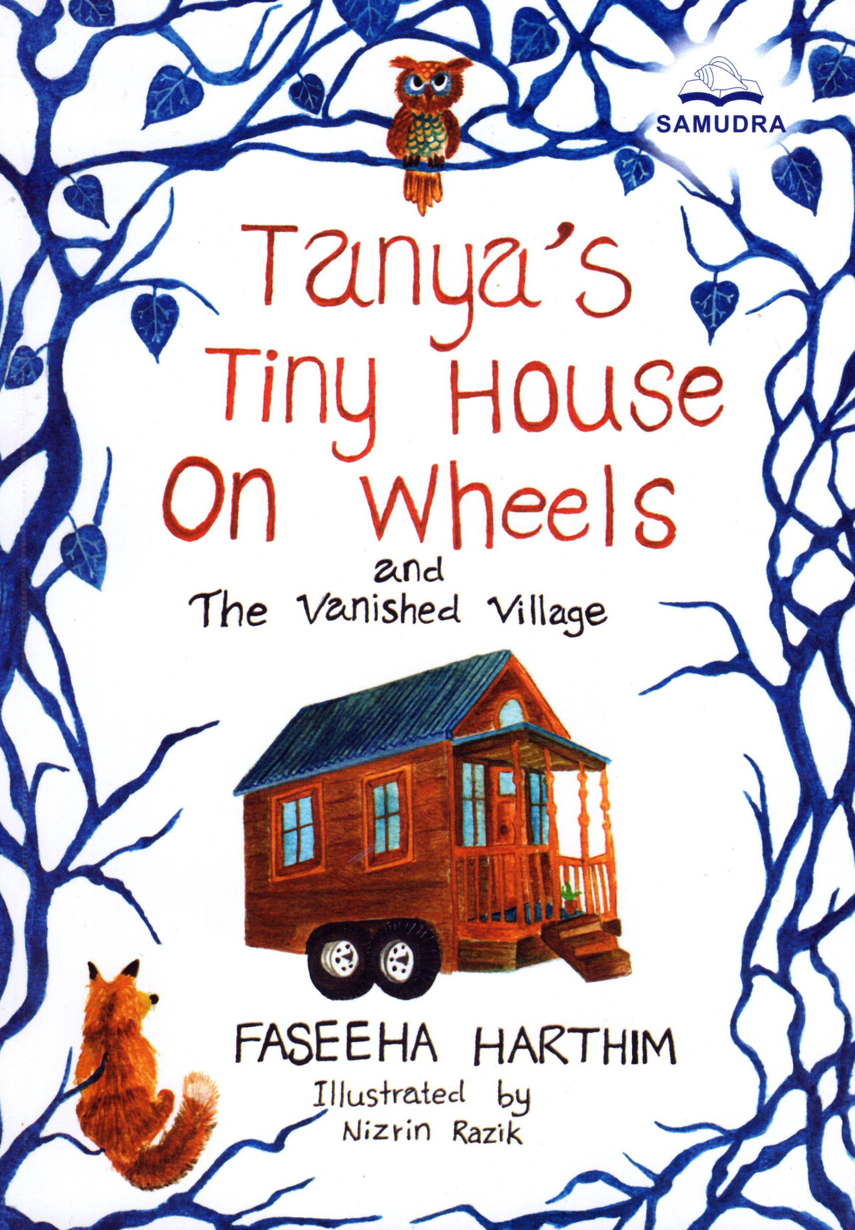 Tanya's Tiny House On Wheels and The Vanished Village.