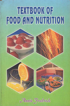 Textbook of Food And Nutrition
