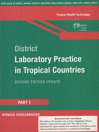 District Laboratory Practice in tropical Countries