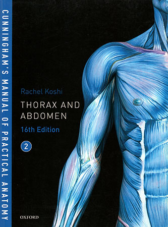 Cunningham's Manual Of Practical Anatomy Thorax And Abdomen - 16th Edition