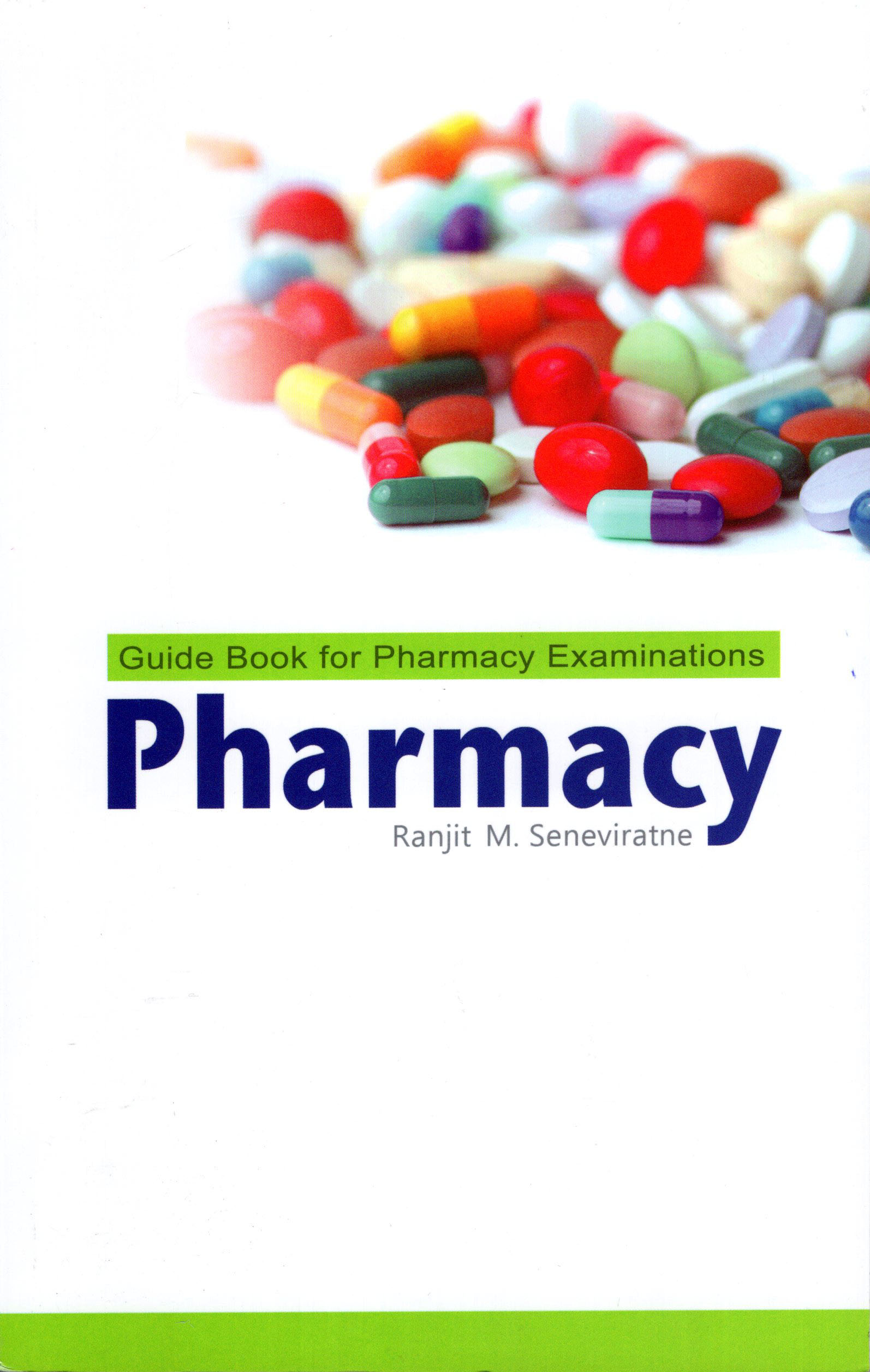 Pharmacy: Guide Book for Pharmacy Examinations