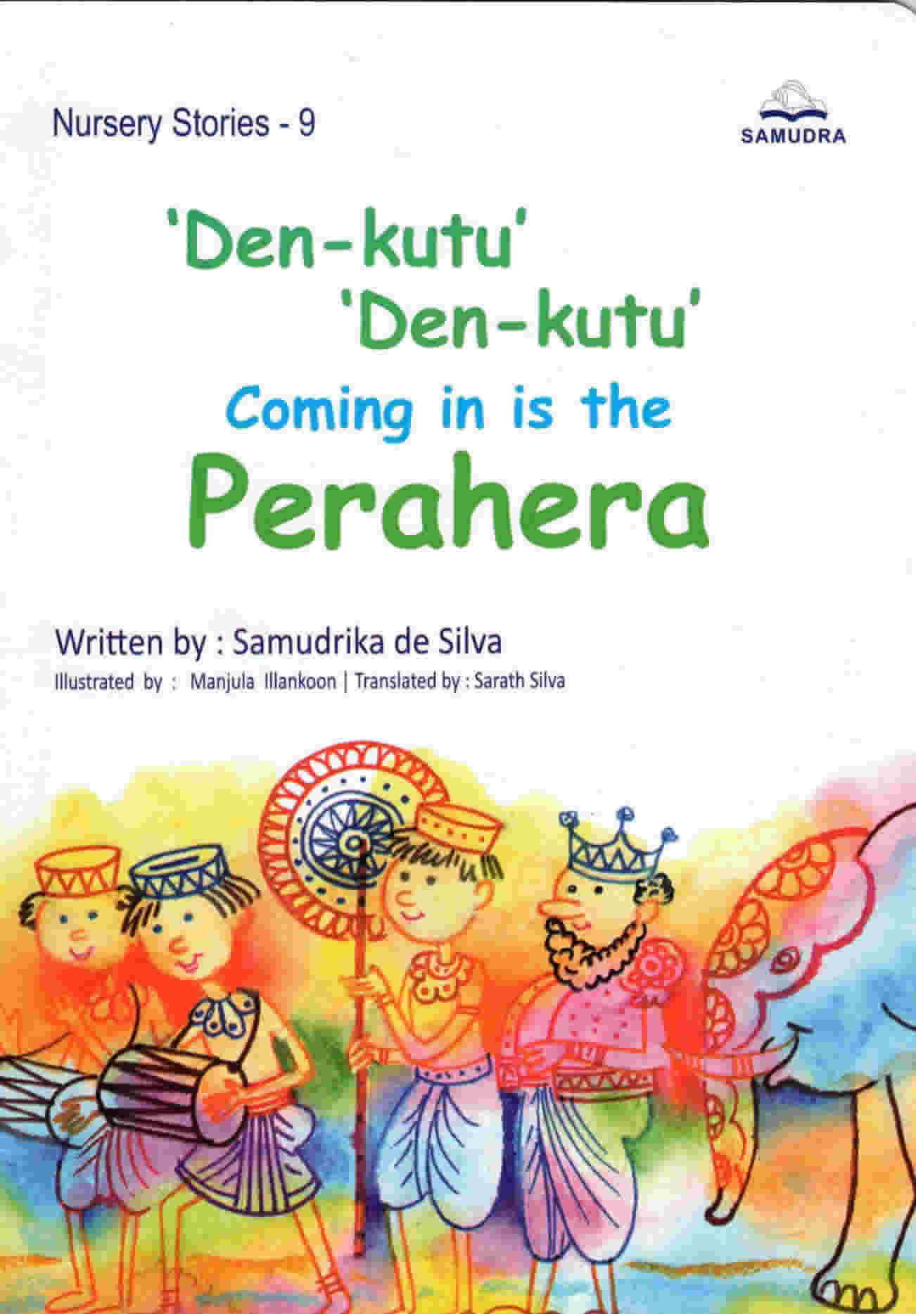 Den-Kutu Den-Kutu Coming in is the Perahera