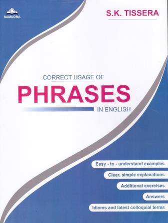 CORRECT USAGE OF PHRASES