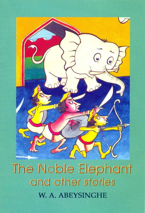 The Noble Elephant and Other Stories