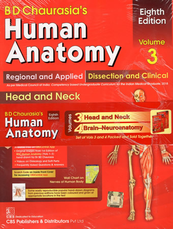 B. D. CHAURASIA`S HUMAN ANATOMY VOLUME 3 & 4- 8th EDT