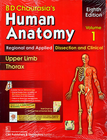 B. D. CHAURASIA`S HUMAN ANATOMY VOLUME 1-8th EDT