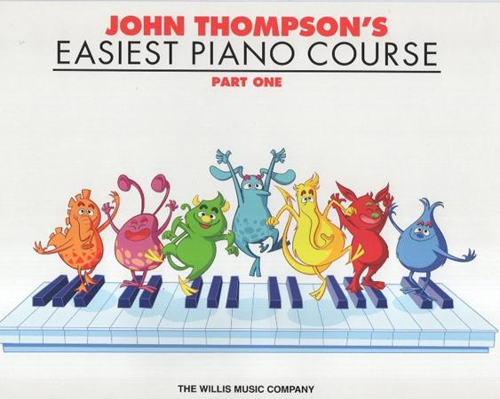 John Thompson's Easiest Piano Course : Part One