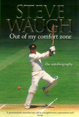 Steve Waugh : Out of My Comfort Zone