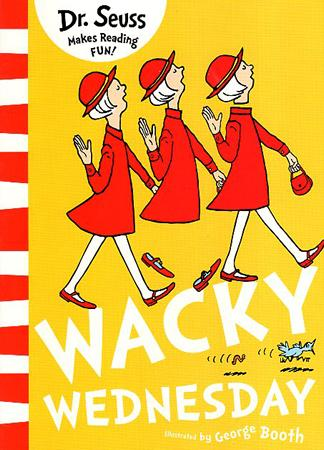 DR. SEUSS MAKES READING FUN BOOK SERIES - WACKY WEDNESDAY