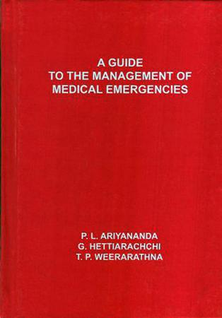 A Guide To the Management of medical Emergencies