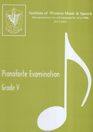 Pianoforte Examination Grade V
