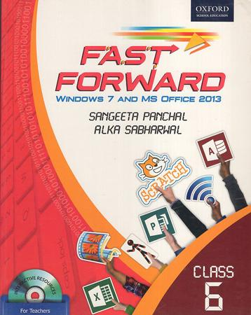 Fast Forward Windows 7 and MS Office 2013 class 6