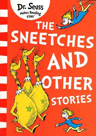 DR. SEUSS MAKES READING FUN BOOK SERIES - THE SNEETCHES AND OTHER STORIES