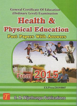 Health & physical Education Past Papers With Ans (From 2015)