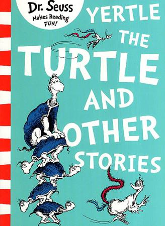 DR. SEUSS MAKES READING FUN BOOK SERIES - YERTLE THE TURTLE AND OTHER STORIES
