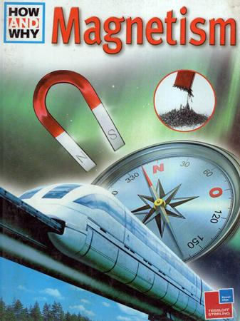 How And why : Magnetism