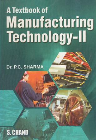 A textbook Manufacturing Technology II