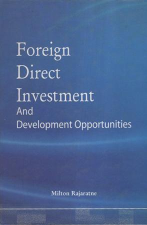 Foreign Direct Investment And Development Opportunities