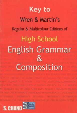 KEY TO WREN AND MARTIN'S HIGH SCHOOL ENGLISH GRAMMAR & COMPOSITION