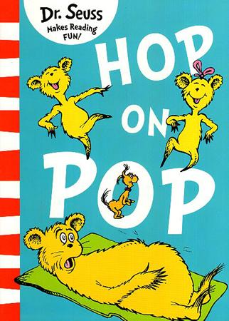 DR. SEUSS MAKES READING FUN BOOK SERIES - HOP ON POP