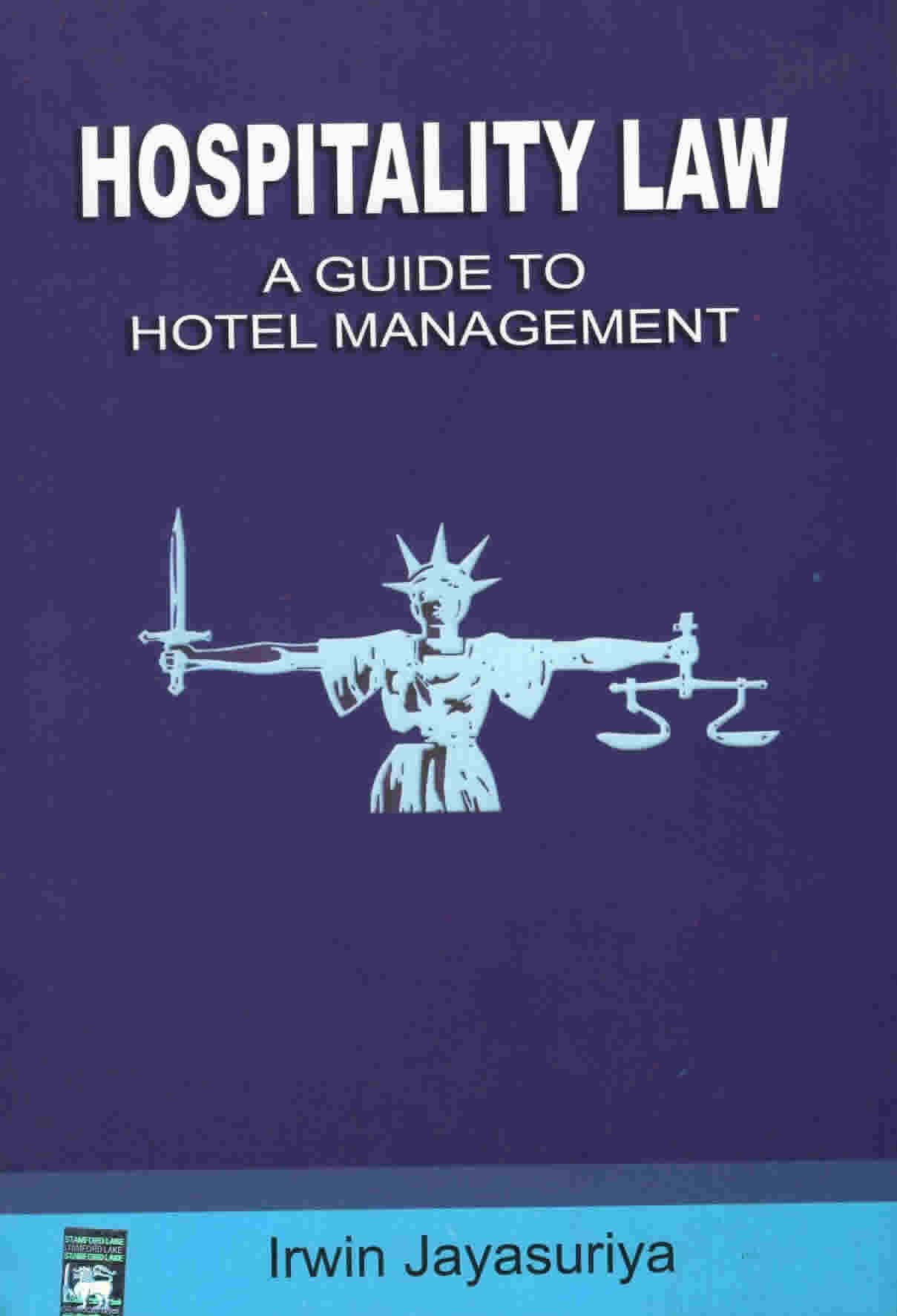 Hospitality Law : A Guide to Hotel Management
